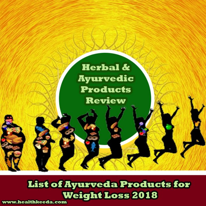 Weight Loss Ayurvedic Products Reviews 2018