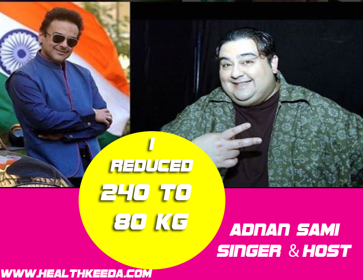 adnan sami Indian weight loss celebrities