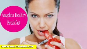 angelina jolie breakfast healthy diet regime