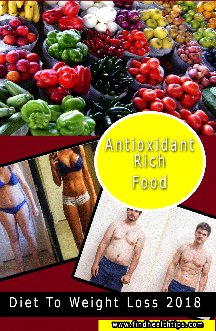 antioxident rich food diet tips for weight loss