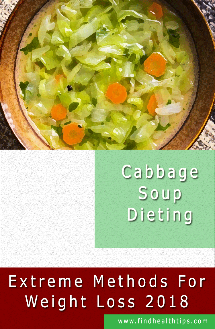 Cabbage Soup Diet Extreme Weight Loss Methods-2018