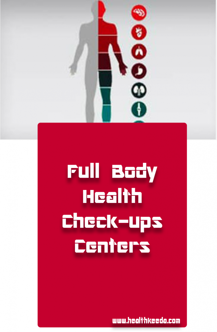 full body health checkup centers